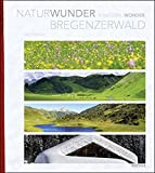 Naturwunder Bregenzerwald - A Natural Wonder