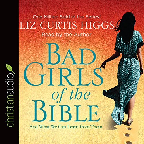 Bad Girls of the Bible audiobook cover art