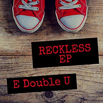 Reckless- EP