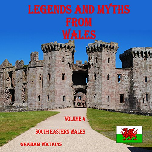 Legends and Myths from Wales: South-Eastern Wales audiobook cover art
