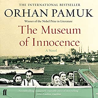 The Museum of Innocence                   Written by:                                                                                                                                 Orhan Pamuk                               Narrated by:                                                                                                                                 John Lee                      Length: 20 hrs and 33 mins     1 rating     Overall 4.0