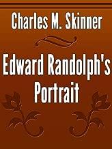 Best edward randolph's portrait Reviews
