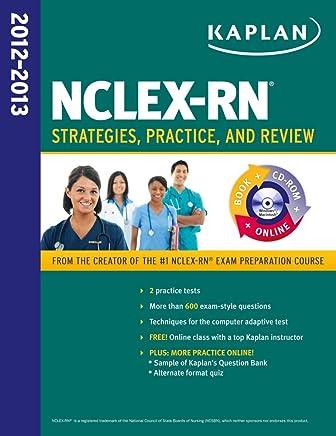 Kaplan NCLEX-RN Exam 2010 with CD-ROM Strategies for the Registered Nursing Licensing Exam