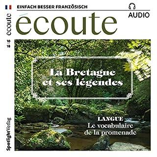 Écoute Audio - La Bretagne et ses légendes. 10/2018     Französisch lernen Audio - Die Bretagne und ihre Legenden              Autor:                                                                                                                                 div.                               Sprecher:                                                                                                                                 div.                      Spieldauer: 59 Min.     3 Bewertungen     Gesamt 5,0
