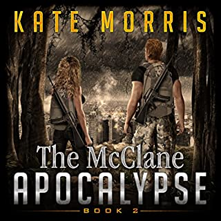 The McClane Apocalypse     Book Two              De :                                                                                                                                 Kate Morris                               Lu par :                                                                                                                                 Kendra Lords                      Durée : 13 h et 7 min     Pas de notations     Global 0,0