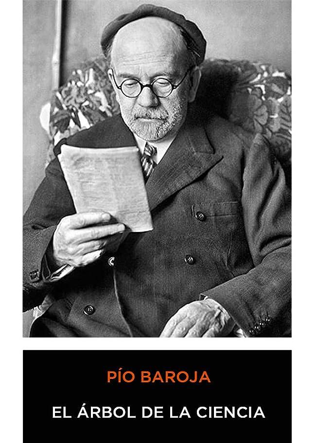 ポーチベルト劣るPío Baroja - El árbol de la Ciencia (Spanish Edition) 1911