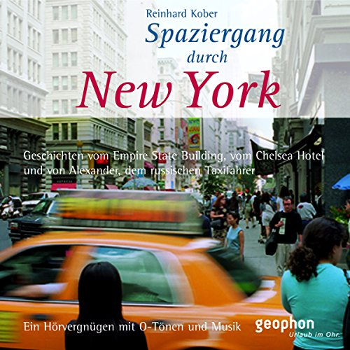 Spaziergang durch New York                   By:                                                                                                                                 Reinhard Kober,                                                                                        Matthias Morgenroth                               Narrated by:                                                                                                                                 Henning Freiberg,                                                                                        Ingrid Gloede,                                                                                        Ulrike Winkelmann                      Length: 1 hr and 3 mins     Not rated yet     Overall 0.0
