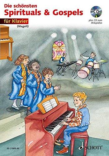 Die schönsten Spirituals & Gospels: sehr leicht bearbeitet. Klavier. Ausgabe mit CD.