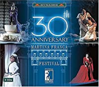 30th Anniversary of Martina Franca Festival