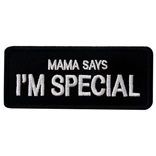 Mama Says I m Special Tactical Morale Emblem Embroidered Fastener Hook    Loop Patch 462fc10630a