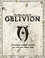 The Elder Scrolls IV - Oblivion: Officical Game Guide d'Olafson