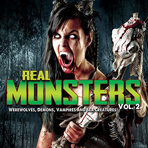 Real Monsters Vol. 2 audiobook cover art