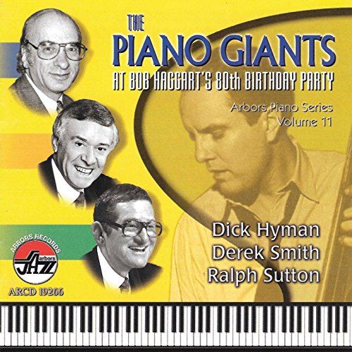Piano Giants at Bob Haggart's 80th Birthday Party