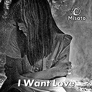 I Want Love (Russian Version)