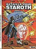 bataille pour staroth & planète oubliée (tarhn) Bernard dufossé