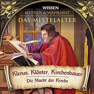 Klerus, Klöster, Kirchenbauer (Das Mittelalter) Titelbild