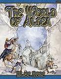 Blue Rose: The World Of Aldea
