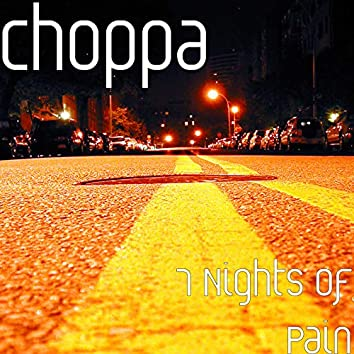 7 Nights of Pain