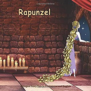 Rapunzel. Bilingual Fairy Tale in Portuguese and English: Dual Language Picture Book for Kids (Portuguese Edition)