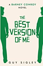 The Best Version of Me (Barney Conroy)