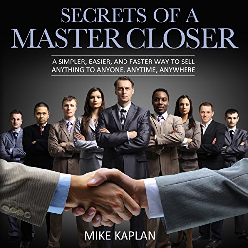 Secrets of a Master Closer cover art