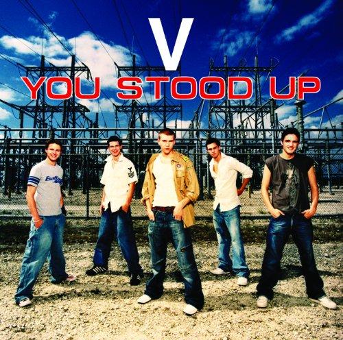 V – You Stood Up