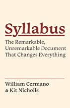 Syllabus: The Remarkable, Unremarkable Document That Changes Everything