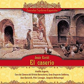 El caserio (Zarzuela en tres actos)