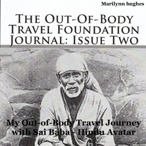 The Out-of-Body Travel Foundation Journal: Issue Two audiobook cover art