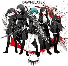 DAWNSLAYER (DAWN ver.)