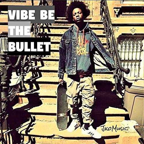Vibe Be the Bullet