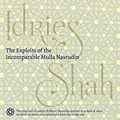 The Exploits of the Incomparable Mulla Nasrudin