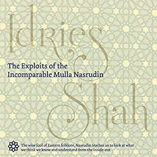The Exploits of the Incomparable Mulla Nasrudin cover art
