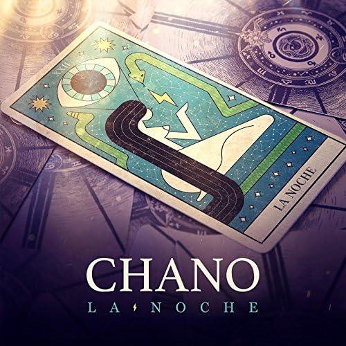 Chano!