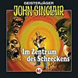 John Sinclair Edition 2000 – Folge 61 – Im Zentrum des Schreckens