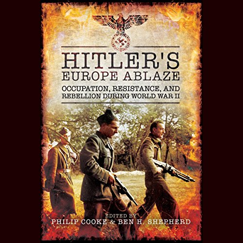 Hitler's Europe Ablaze audiobook cover art