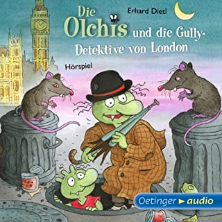 Die Olchis und die Gully-Detektive von London                   Autor:                                                                                                                                 Erhard Dietl                               Sprecher:                                                                                                                                 Wolf Frass,                                                                                        Robert Missler,                                                                                        Stephanie Kirchberger                      Spieldauer: 2 Std. und 5 Min.     69 Bewertungen     Gesamt 4,6