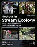 Methods in Stream Ecology, Two Volume Set: Ecosystem Structure (Volume 1) and Ecosystem Function (Volume 2)
