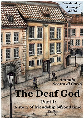 The Deaf God: A story of friendship beyond time (English Edition)