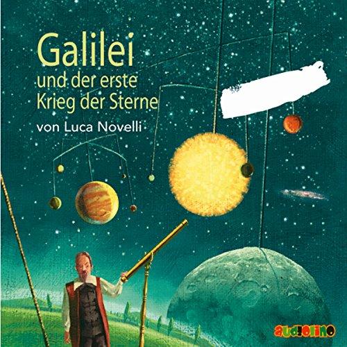 Galilei und der erste Krieg der Sterne Titelbild