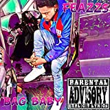 Bag Baby [Explicit]