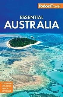 Fodor`s Essential Australia (Full-color Travel Guide)