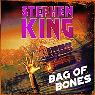 Bag of Bones                   By:                                                                                                                                 Stephen King                               Narrated by:                                                                                                                                 Stephen King                      Length: 21 hrs and 21 mins     86 ratings     Overall 4.6