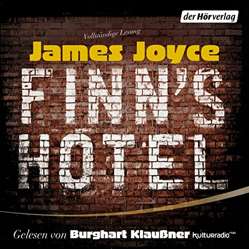 Finn's Hotel                   By:                                                                                                                                 James Joyce                               Narrated by:                                                                                                                                 Burghart Klaußner                      Length: 59 mins     Not rated yet     Overall 0.0