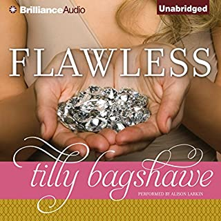 Flawless                   By:                                                                                                                                 Tilly Bagshawe                               Narrated by:                                                                                                                                 Alison Larkin                      Length: 15 hrs and 52 mins     39 ratings     Overall 3.9
