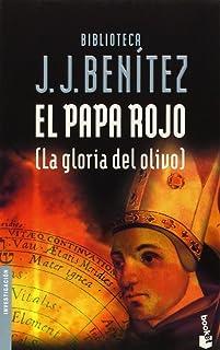 El Papa rojo (La gloria del olivo) (Biblioteca J. J. Benítez)