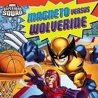 Super Hero Squad: Magneto Versus Wolverine (Marvel Super Hero Squad)