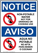 Notice Non-Potable Water Not for Drinking Or Cooking Use English + Spanish OSHA Safety Sign, 7x5 in. Aluminum by ComplianceSigns