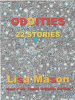 [Lisa Mason]のOddities: 22 Stories (English Edition)