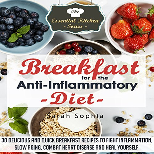 Breakfast for the Anti Inflammatory Diet audiobook cover art